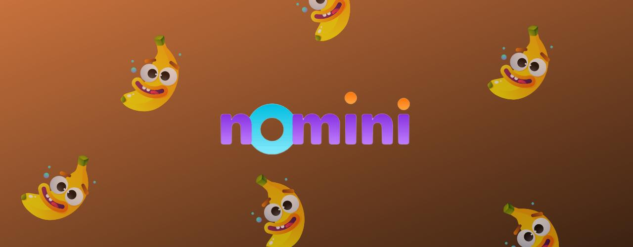 Nomini Casino Banana Bonus